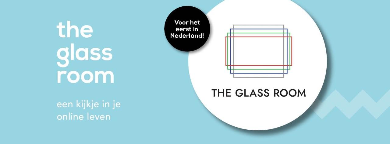 The Glass Room: een kijkje in je online leven
